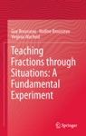 Teaching Fractions Through Situations A Fundamental Experiment
