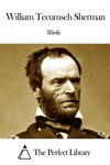 Works Of William Tecumseh Sherman