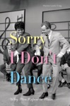 Sorry I Dont Dance