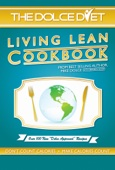The Dolce Diet Living Lean Cookbook