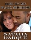 Bred By My Black Neighbor