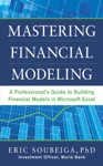 Mastering Financial Modeling A Professionals Guide To Building Financial Models In Microsoft Excel