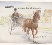 Mollie - A Horse for All Seasons