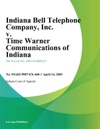 Indiana Bell Telephone Company Inc V Time Warner Communications Of Indiana