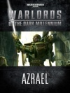 Warlords Of The Dark Millennium Azrael
