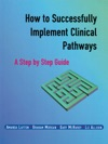 How To Successfully Implement Clinical Pathways