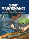 Boat Maintenance The Essential Guide Guide To Cleaning Painting And Cosmetics