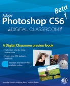 Photoshop CS6 Beta New Features - AGI Creative Team Cover Art
