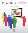 PowerPoint In One Hour For Lawyers