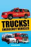Trucks Emergency Vehicles