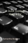 A Quick Guide To Write A Cv