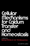Cellular Mechanisms For Calcium Transfer And Homeostasis