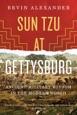 Sun Tzu at Gettysburg: Ancient Military Wisdom in the Modern World