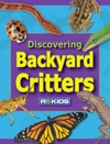 Discovering Backyard Critters