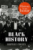Black History: History in an Hour