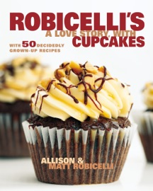 ROBICELLIS: A LOVE STORY, WITH CUPCAKES