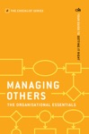 Managing Others The Organisational Essentials