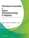 Scheman-Gonzalez V Saber Manufacturing Company