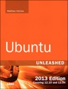 Ubuntu Unleashed 2013 Edition Covering 1210 And 1304 8e