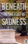Beneath The Weight Of Sadness