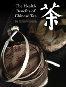 The Health Benefits of Chinese Tea