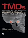 Treatment Of TMDs Bridging The Gap Between Advances In Research And Clinical Patient Management