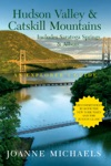 Explorers Guide Hudson Valley  Catskill Mountains Includes Saratoga Springs  Albany Eighth Edition  Explorers Complete