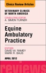Ambulatory Practice An Issue Of Veterinary Clinics Equine Practice