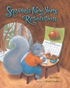 Squirrels New Years Resolution