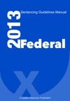 Federal Sentencing Guidelines Manual 2013