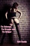 The Salesman The Stranger  The Stripper