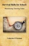 Survival Skills For School Maximizing Tutoring Value
