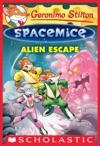 Geronimo Stilton Spacemice 1 Alien Escape