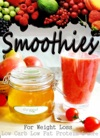 Smoothies For Weight Loss - Low Carb Low Fat Protein And More