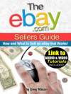 Ebaycom Sellers Guide - How And What To Sell On Ebay That Works Link To Bonus Audio And Video Tutorials Included