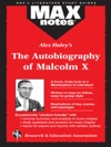 The Autobiography Of Malcolm X As Told To Alex Haley  MAXNotes Literature Guides