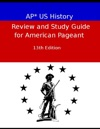 AP US History Review And Study Guide For American Pageant Thirteenth
