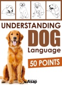 Understanding Dog Language - 50 Points