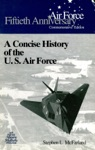 A Concise History Of The US Air Force