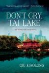 Dont Cry Tai Lake