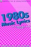 1980s Music Lyrics The Ultimate Quiz Book - Volume 1