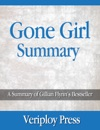 Gone Girl - A Summary Of Gillian Flynns Bestseller