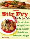 Simplified Stir Fry Low Fat Low Carb