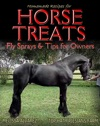Homemade Recipes For Horse Treats Plus Fly Sprays And Tips For Owners