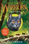 Warriors Dawn Of The Clans 1 The Sun Trail