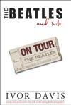 The Beatles And Me On Tour