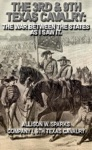The 3rd  9th Texas Cavalry The War Between The States As I Saw It Civil War Texas Ranger  Cavalry 7