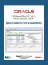 Oracle Primavera P6 V81 Professional Client Quick Guide For Beginners