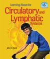 Learning About The Circulatory And Lymphatic Systems
