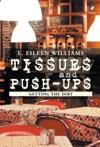 Tissues And Push-Ups